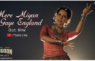 Mere Miyan Gaye England Video Song From Rangoon