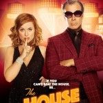 The House Movie Poster - India Release 2017