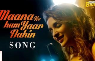 Maana Ke Hum Yaar Nahin Video Song From Meri Pyaari Bindu