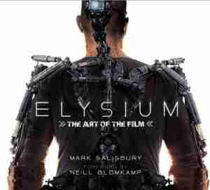 Elysium - The Art of the Film