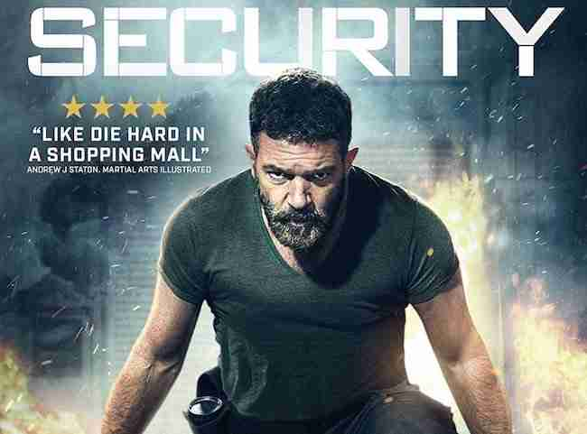 DVD Review: Antonio Banderas & Ben Kingsley Star In The Fun & Thrilling SECURITY