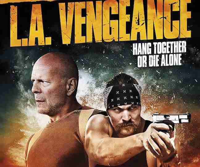 DVD Review: LA VENGEANCE Is A Mess And Bruce Willis Deserves Better