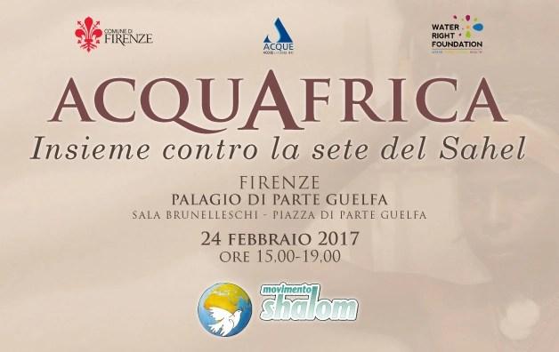 Acquafrica – Insieme contro la sete del Sahel – Convegno a Firenze il 24/02