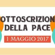 Sottoscrizione della Pace 2017
