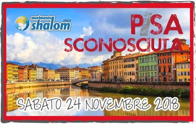 Pisa sconosciuta – sabato 24 novembre