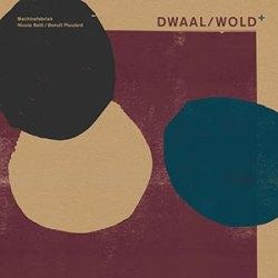 Machinefabriek - Dwaal/Wold +