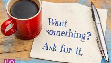 Photo of Comment demander (et obtenir) tout ce que vous voulez