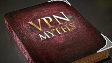 Photo of 5 mythes VPN courants et pourquoi vous ne devriez pas y croire