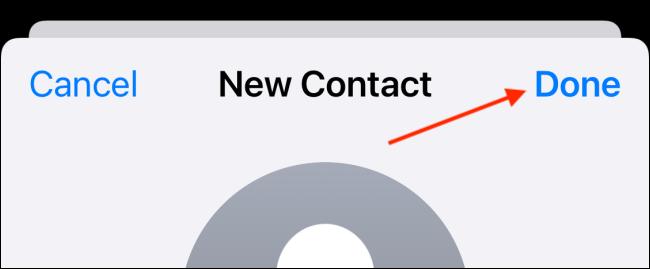 Tippen Sie auf die Schaltfläche Fertig, um einen neuen Kontakt zu speichern