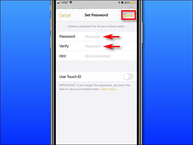 """Tapez un mot de passe Notes, vérifiez-le, puis appuyez sur """"Terminé""""."""