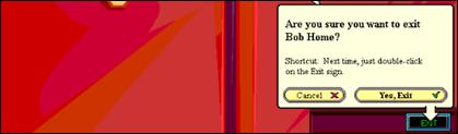 """Le message """"Êtes-vous sûr de vouloir quitter?""""  message dans Microsoft Bob."""