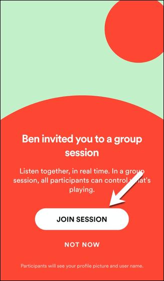 Pour rejoindre une session de groupe, appuyez sur Rejoindre la session ou appuyez sur Pas maintenant pour refuser l'invitation.