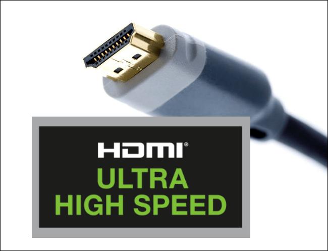 Un HDMI ultra haute vitesse.