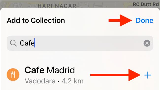 """Appuyez sur le signe plus (+) pour ajouter un lieu à votre collection, puis appuyez sur """"Terminé""""."""