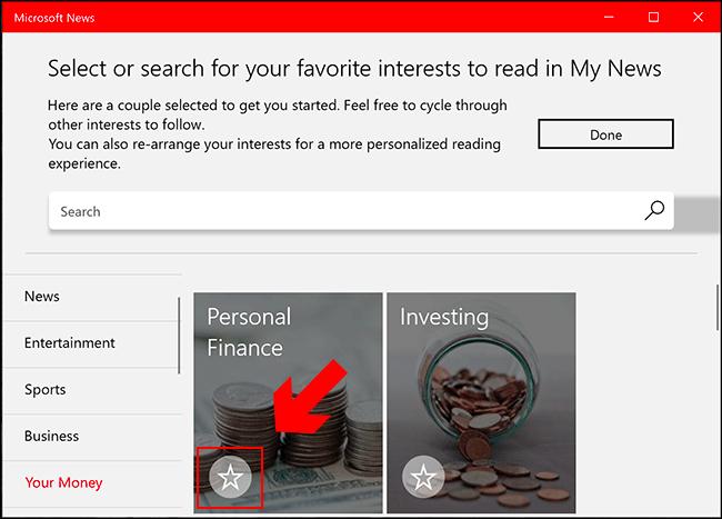 En la aplicación Microsoft News, busque categorías en el menú de la izquierda y, cuando encuentre un interés que le guste, haga clic en el icono de estrella