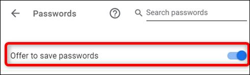 Activer l'option Offre d'enregistrement des mots de passe dans les paramètres
