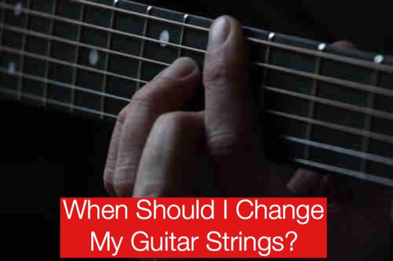 When Should I Change My Guitar Strings