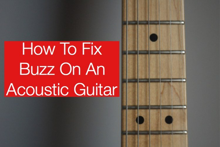 How to Fix buzz on acoustic guitar