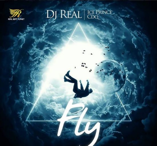 DownloadDJ Real ft. Ice Prince & CDQ Fly Mp3 Download