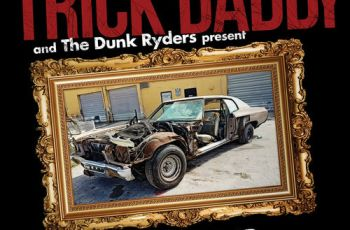 Trick Daddy – Dunk Ride or Duck Down