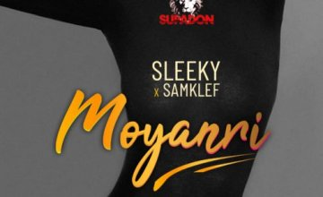 Sleeky – Moyanri ft. Samklef