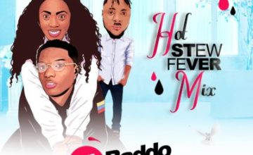 DJ Baddo – Hot Stew Fever Mixtape