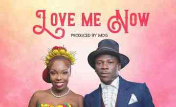 Feli Nuna ft Stonebwoy – Love Me Now