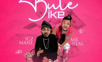 Icz Mani – Bute Ike ft. Mr Real