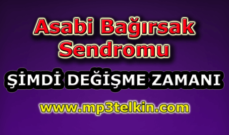 mp3telkin-youtube-asabi-bagirsak-sendromu