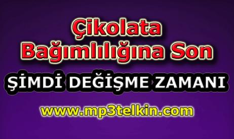 mp3telkin-youtube-cikolata-bagimliligina-son