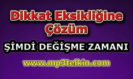mp3telkin-youtube-dikkat-eksikligine-cozum