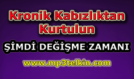 mp3telkin-youtube-kronik-kabizliktan-kurtulun