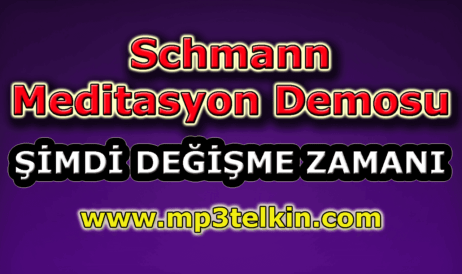 mp3telkin-youtube-schmann-meditasyon-demosu