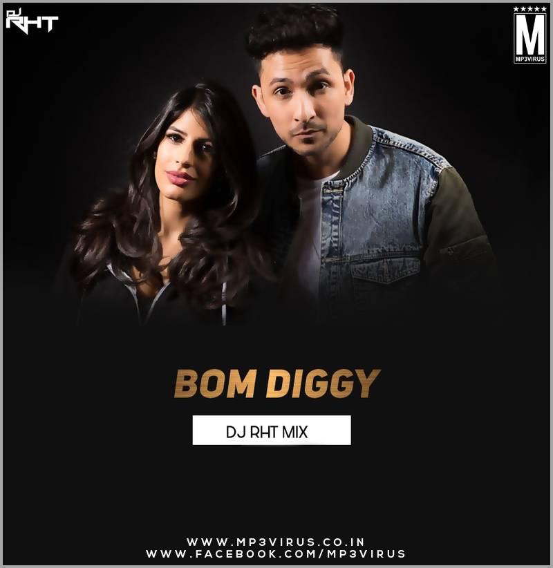 Bom Diggy Diggy Bom Bom Song Mp3: Bom Diggy - DJ RHT (Remix) Download Now