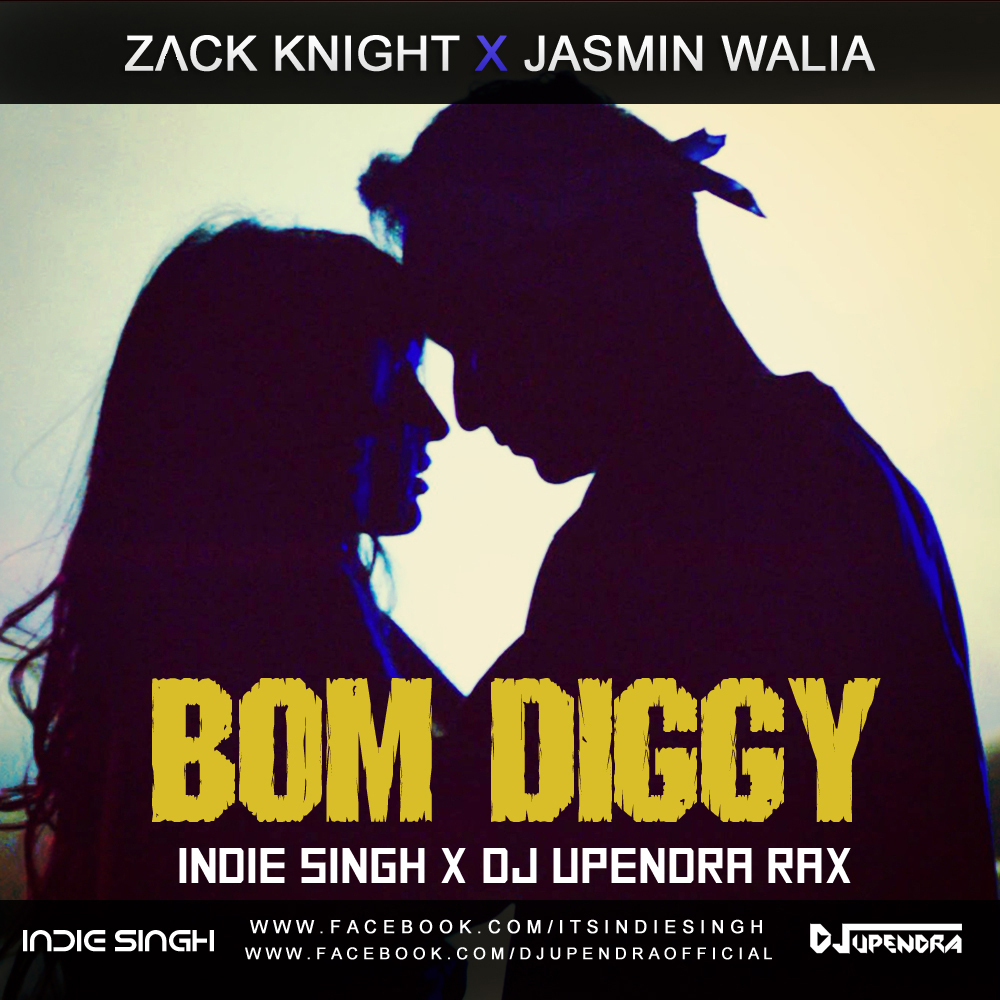 Bom Diggy Diggy Bom Bom Song Mp3: Indie Singh & DJ Upendra Rax Download