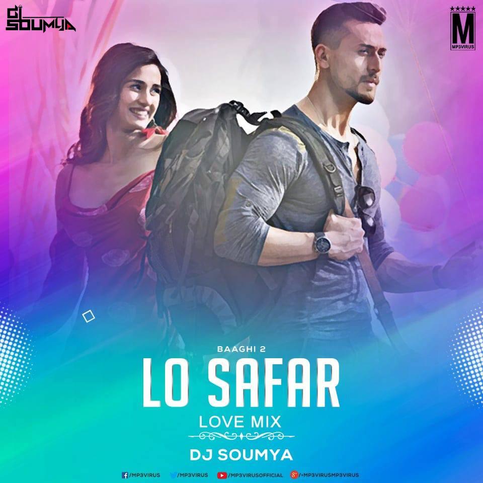Lo Safar Song Raagtune: Lo Safar Suru Hogaya (Love Mix)