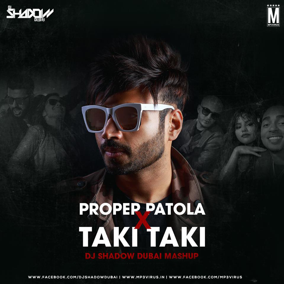 Taki Taki Full Song Downloadbin Mp3: Proper Patola X Taki Taki (Mashup)
