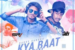Kya Baat Ay – DJ SRV & DJ JOY