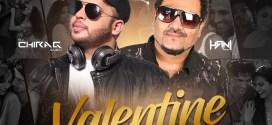 Valentine Mashup 2019 – DJ Chirag Dubai X DJ Hani Dubai