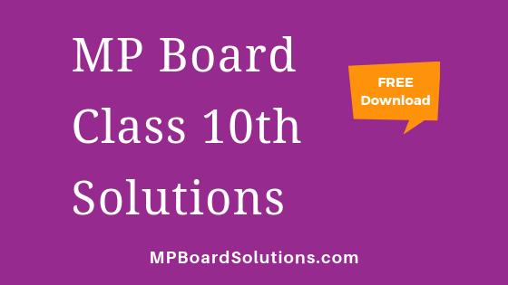 MP Board Class 10th Solutions