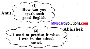 MP Board Class 8th Special English Chapter 13 How I Thought my Grandmother to Read 4