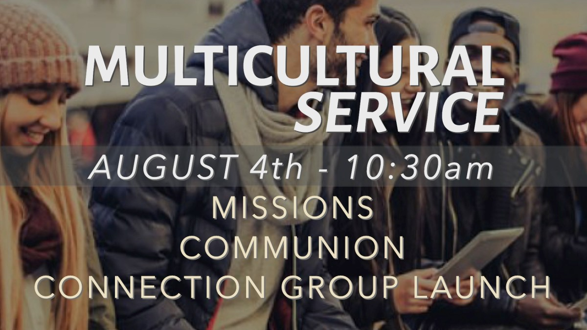 MULTICULTURAL SERVICE - AUGUST 4TH, 2019 4