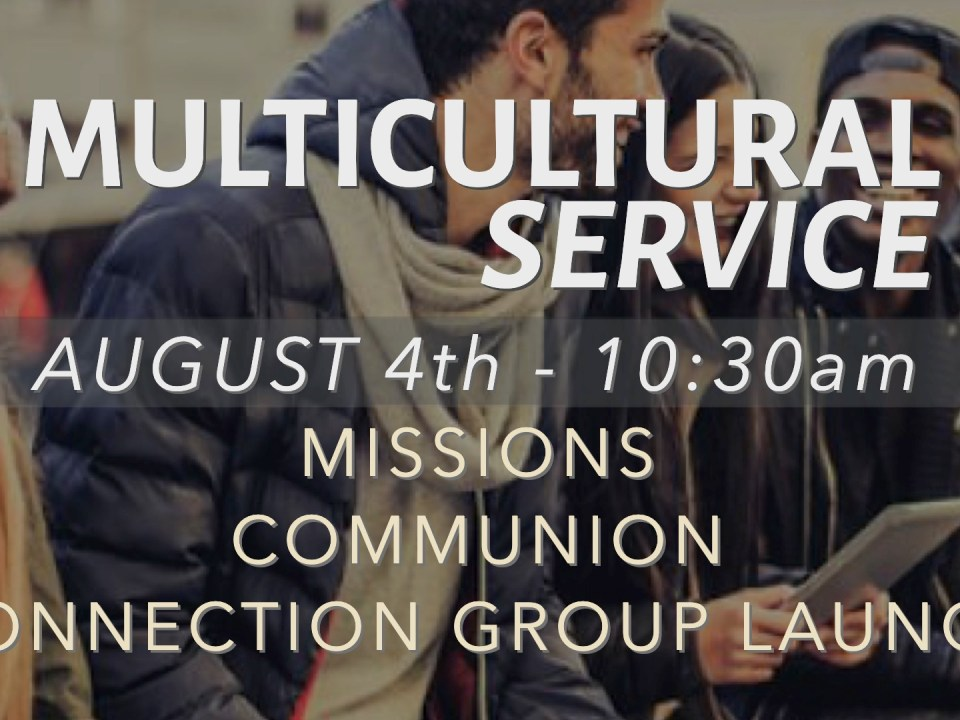 MULTICULTURAL SERVICE - AUGUST 4TH, 2019 6