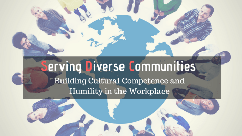Serving Diverse Communities: Building Cultural Competence and Humility into the Workplace Image
