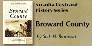 Broward County in the Arcadia Postcard History Series