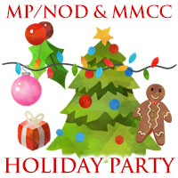 MP/NOD and MMCC Holiday Party