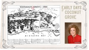 historian Arva Parks - Early Days of Coconut Grove - Miami Pioneers and Natives of Dade