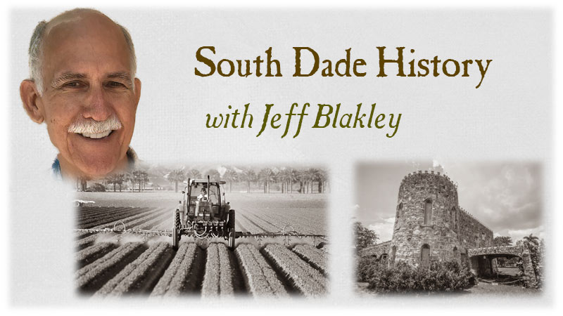 Jeff Blakley – South Dade History