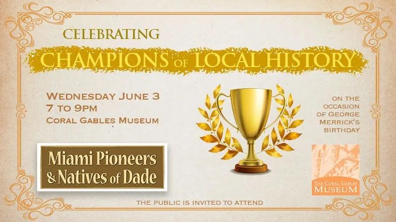 Miami Pioneers History Awards Celebration