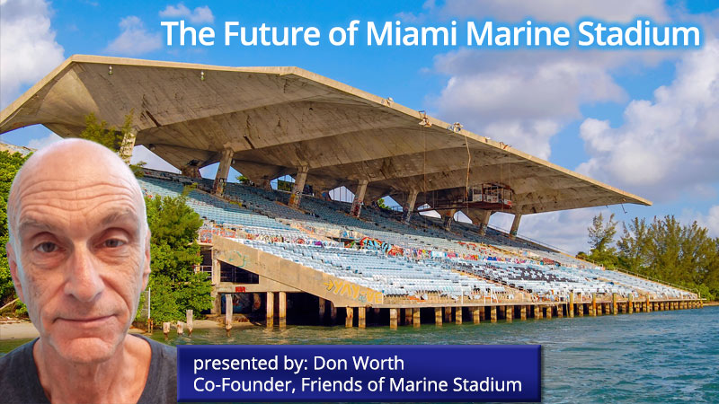 The Future of Miami Marine Stadium - Don Worth